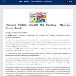 Telangana Politics: Graduate MLC Elections - Municipal Election Results