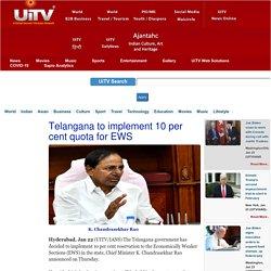Telangana to implement 10 per cent quota for EWS