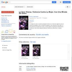 La Gran Telaraa. Violencia Contra La Mujer. Con Una Mirada De Gnero - Silvina A. Bentivegna