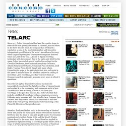 Telarc International: Home of Classical, Jazz, Blues, and Pop/Rock