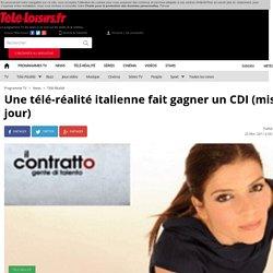 Une télé-réalité italienne fait gagner un CDI (mis à jour)