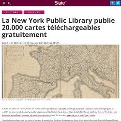 La New York Public Library publie 20.000 cartes téléchargeables gratuitement