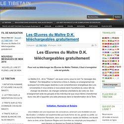 LE TIBETAIN - Les Œuvres du Maître D.K. téléchargeables gratuitement