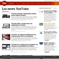 Tout savoir sur YouTube en français: tests, téléchargement, vidéos, photos, blogs, actualités, dépannage et astuces pour YouTube