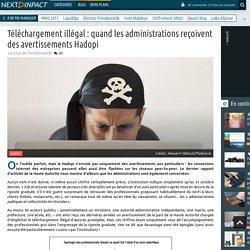 Téléchargement illégal : quand les administrations reçoivent des avertissements Hadopi