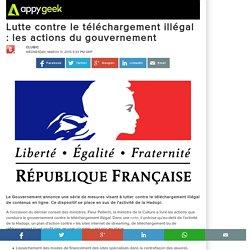 Lutte contre le téléchargement illégal : les actions du gouvernement