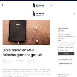 Bible audio en MP3 – téléchargement gratuit – Un Héraut dans le net