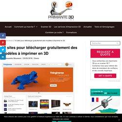Fichier 3D STL gratuit : 10 sites de téléchargement pour l'impression 3D