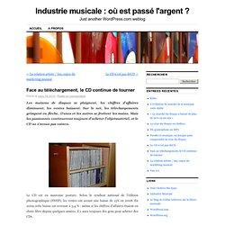 Face au téléchargement, le CD continue de tourner « Industrie mu
