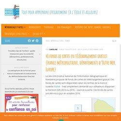 48 fonds de cartes en téléchargement gratuit (France métropolitaine, départements d'Outre Mer, Europe)