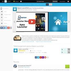 Apex Launcher pour Toshiba Excite Write- Téléchargement gratuit Android programmes pour pour les tablettes