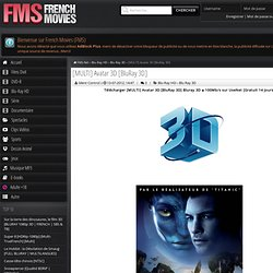 Télécharger [MULTI] Avatar 3D [BluRay 3D]