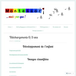 Téléchargements 0/3 ans – Montessori … mais pas que !