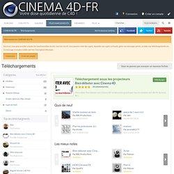 Téléchargements - CINEMA 4D-FR