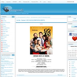 Site de Telechargement Gratuit Et Rapide Avec Streaming illimité des films,Series,musique... » page 6