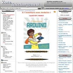 Télécharger A l'aventure avec Arduino !