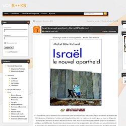 Télécharger Israël le nouvel apartheid – Michel Bôle-Richard