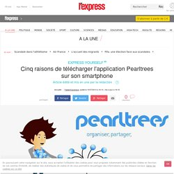 5 raisons de télécharger l'application Pearltrees sur son smartphone
