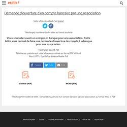 Télécharger : Demande d'ouverture d'un compte bancaire par une association