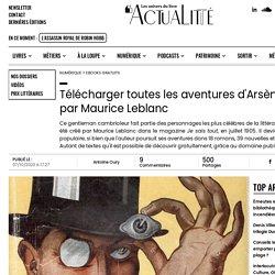 Télécharger toutes les aventures d'Arsène Lupin, par Maurice Leblanc