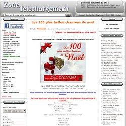 Télécharger Les 100 plus belles chansons de noel