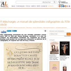 À télécharger, un manuel de splendides calligraphies du XVIe siècle