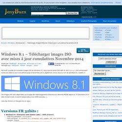 Windows 8.1 – Télécharger images ISO avec mises à jour cumulatives Novembre 2014