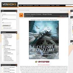Télécharger Le dernier royaume (3 tomes) – Morgan Rhodes