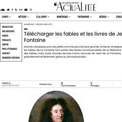 Télécharger les fables et les livres de Jean de La Fontaine...