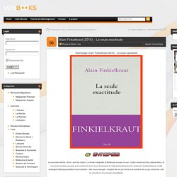 Télécharger Alain Finkielkraut (2015) – La seule exactitude