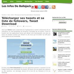 Télécharger ses tweets et sa liste de followers, Tweet Download