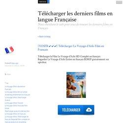 [VOSFR ✔ ✔ ✔] Télécharger Le Voyage d'Arlo Film en Français - Télécharger les derniers films en langue Française