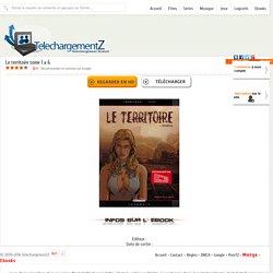 Telecharger Le territoire tome 1 a 6 gratuitement
