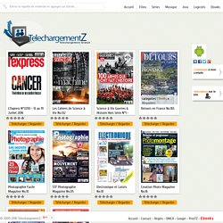 Telecharger toutes les Magazines gratuitement