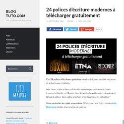 24 polices d'écriture modernes à télécharger gratuitement - Blog Tuto.com