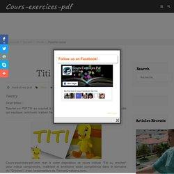 Supports de cours pdf, tutoriels et formation à télécharger gratuitement - Titi au crochet