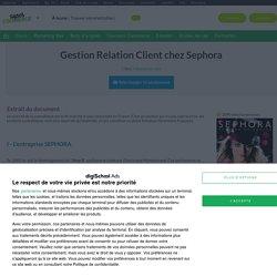 Gestion Relation Client chez Sephora, exposé à télécharger gratuitement