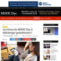 Les livres du MOOC Dys à télécharger gratuitement !