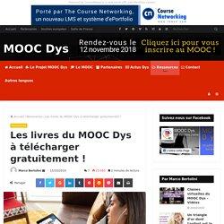 Les livres du MOOC Dys à télécharger gratuitement ! - MOOC Dys