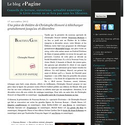 Une pièce de théâtre de Christophe Honoré à télécharger gratuitement jusqu'au 16 décembre