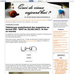 Télécharger gratuitement des magazines au format PDF - EDIT du 26/09/2012: le lien re-marche - Quoi de vieux aujourd'hui ?