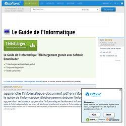 Télécharger Le Guide de l'Informatique