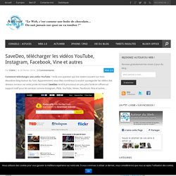 SaveDeo, télécharger les vidéos YouTube, Instagram, Facebook, Vine et autres