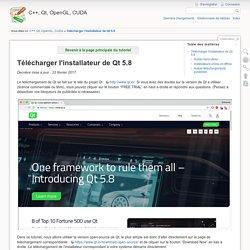 Télécharger l'installateur de Qt 5.8 [C++, Qt, OpenGL, CUDA]