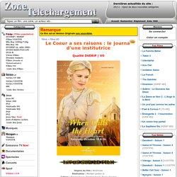 Télécharger Le Coeur a ses raisons : le journal d'une institutrice [DVDRiP] VO