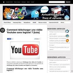 Comment télécharger une vidéo Youtube sans logiciel