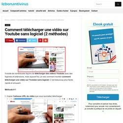 Comment télécharger une vidéo sur Youtube sans logiciel (2 méthodes) - LBA