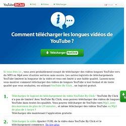 Télécharger des vidéos longues de YouTube vers Mp3, Mp4 & #38; HD - YouTube By Click