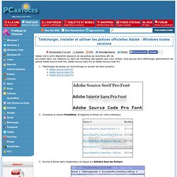 Télécharger, installer et utiliser les polices officielles Adobe - Windows toutes versions