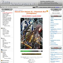Télécharger Sword Art Online II : Phantom Bullet [Complete]